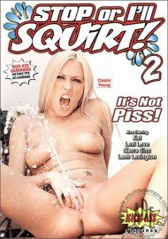 Stop or I'll Squirt! 2