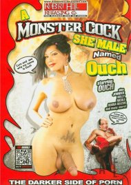 Monster Cock She-Male Named Ouch, A