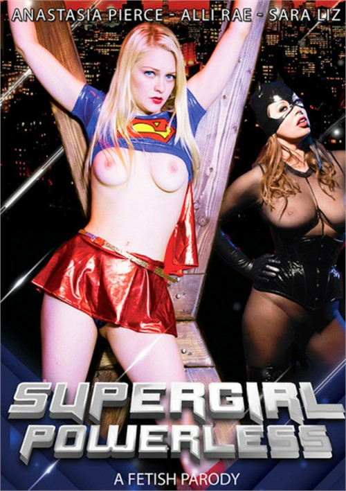 Supergirl Powerless: A Fetish Parody