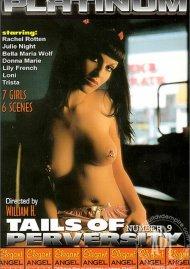 Tails of Perversity 9 Porn Video