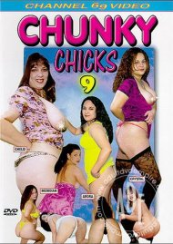 Chunky Chicks 9 Porn Video