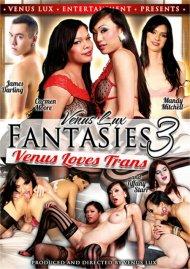 Venus Lux Fantasies 3: Venus Loves Trans