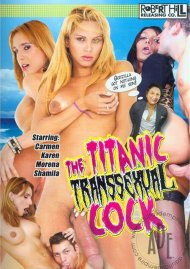Titanic Transsexual Cock, The Porn Video