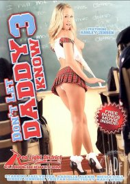 Dont Let Daddy Know 3 Porn Movie