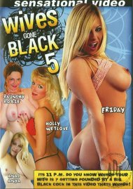 Wives Gone Black 5 Porn Video