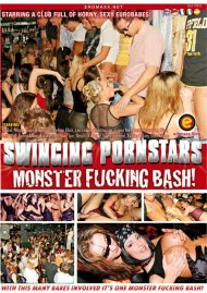 Buy Swinging Pornstars: Monster Fucking Bash!