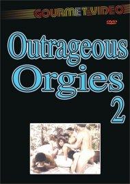 Outrageous Orgies 2