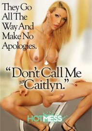 Don't Call Me Caitlyn Porn Video