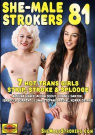 She-Male Strokers 81
