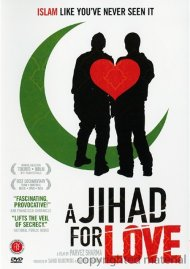 Jihad For Love, A