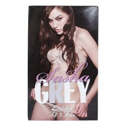 Sasha Grey Love Doll - All 3 Holes