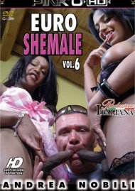 Euro Shemale Vol. 6 Porn Video