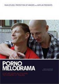 Porno Melodrama