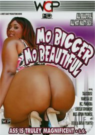 Mo Bigger Mo Beautiful Porn Video