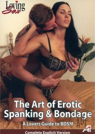 Art of Erotic Spanking & Bondage, The - A Lovers Guide To BDSM