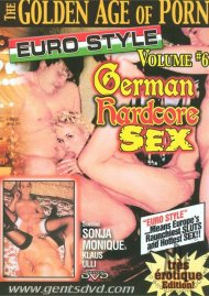 Golden Age Of Porn, The: Euro Style Vol. 6