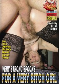 Very Strong Spoon for a Very Bitchy Girl Porn Video