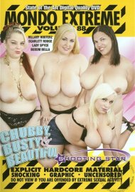 Mondo Extreme 88: Chubby, Busty & Beautiful Porn Video