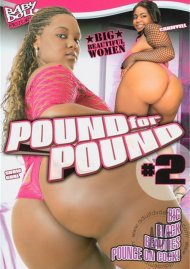 Pound For Pound #2 Porn Video