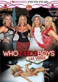 Who Needs Boys Las Vegas Porn Video