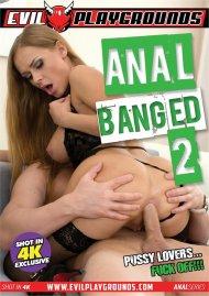 Anal Banged 2