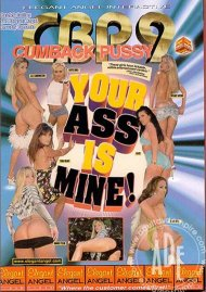 Cumback Pussy 9: Your Ass is Mine Porn Movie