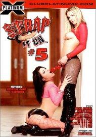 Strap It On #5 Porn Video