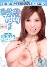 Hello Titty 2