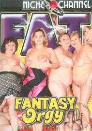 Fat Fantasy Orgy Porn Video
