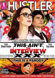 This Ain't The Interview XXX: This Is A Parody