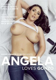 Angela Loves Gonzo Porn Movie