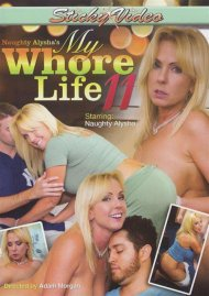 Naughty Alysha's My Whore Life 11 Porn Video