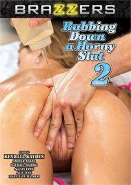 Rubbing Down A Horny Slut 2 Porn Video