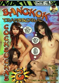 Bangkok Transsexual Cocksuckas 2