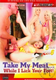 Take My Meat... While I Lick Your Feet!