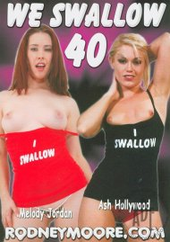 We Swallow 40