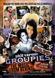 Phil Varone's Groupies: The Music From Behind