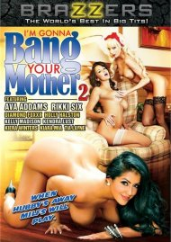 I'm Gonna Bang Your Mother #2 Porn Video