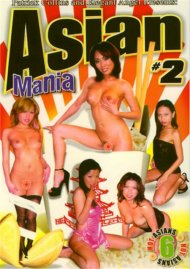 Asian Mania 2 Porn Video