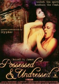 Possessed & Undressed Porn Video