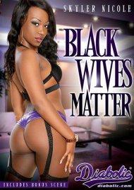 Black Wives Matter Porn Video