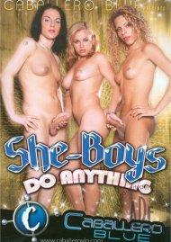 She-Boys Do Anything Porn Video