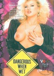 Buy Dangerous When Wet