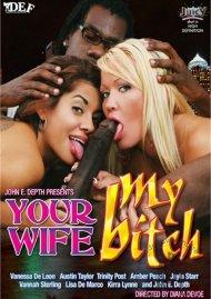 Your Wife My Bitch
