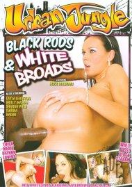 Black Rods & White Broads Porn Video