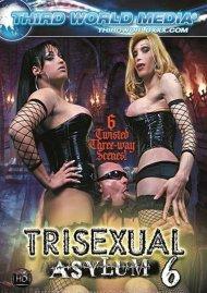 Trisexual Asylum 6 Porn Video