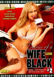 Diaries of a Wife Gone Black 2 Porn Video