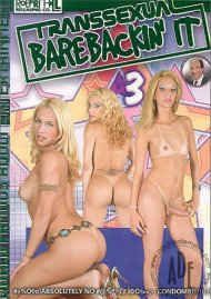 Transsexual Barebackin' it 3 Porn Video