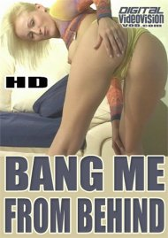 Buy Bang Me From Behind