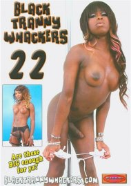 Black Tranny Whackers 22 Porn Video